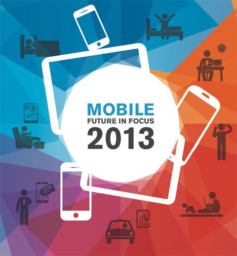 2013 Mobile Future in Focus