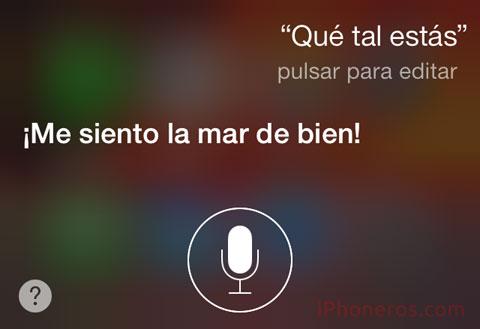 Siri diciendo que se siente la Mar de bien