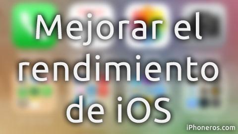 Mejorar rendimiento de iOS