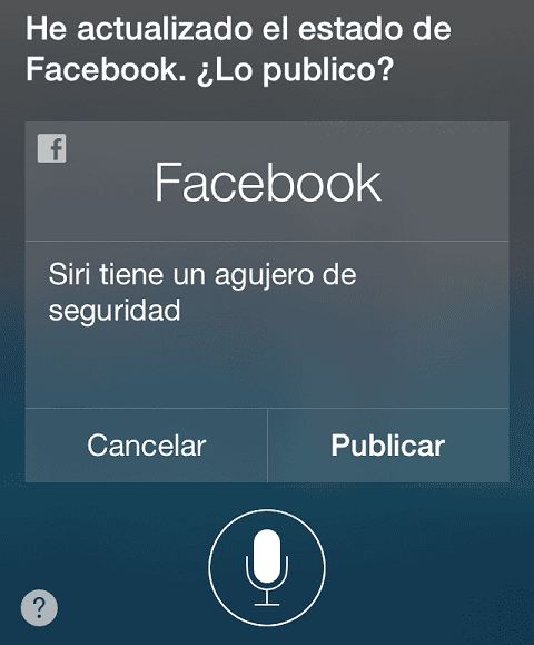 Publicando en Facebook sin permiso gracias a Siri