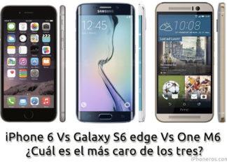 ¿Qué smartphone es más caro? Galaxy S6 iPhone 6 One M6