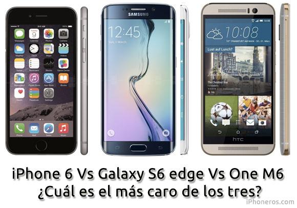¿Qué smartphone es más caro? Galaxy S6 iPhone 6 One M9