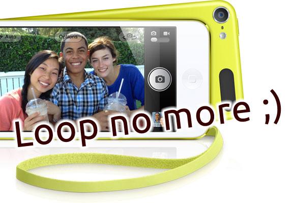 Loop no more