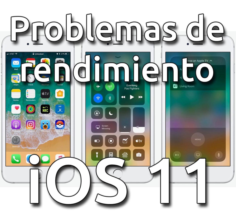 Problemas de desempeño en iOS 11