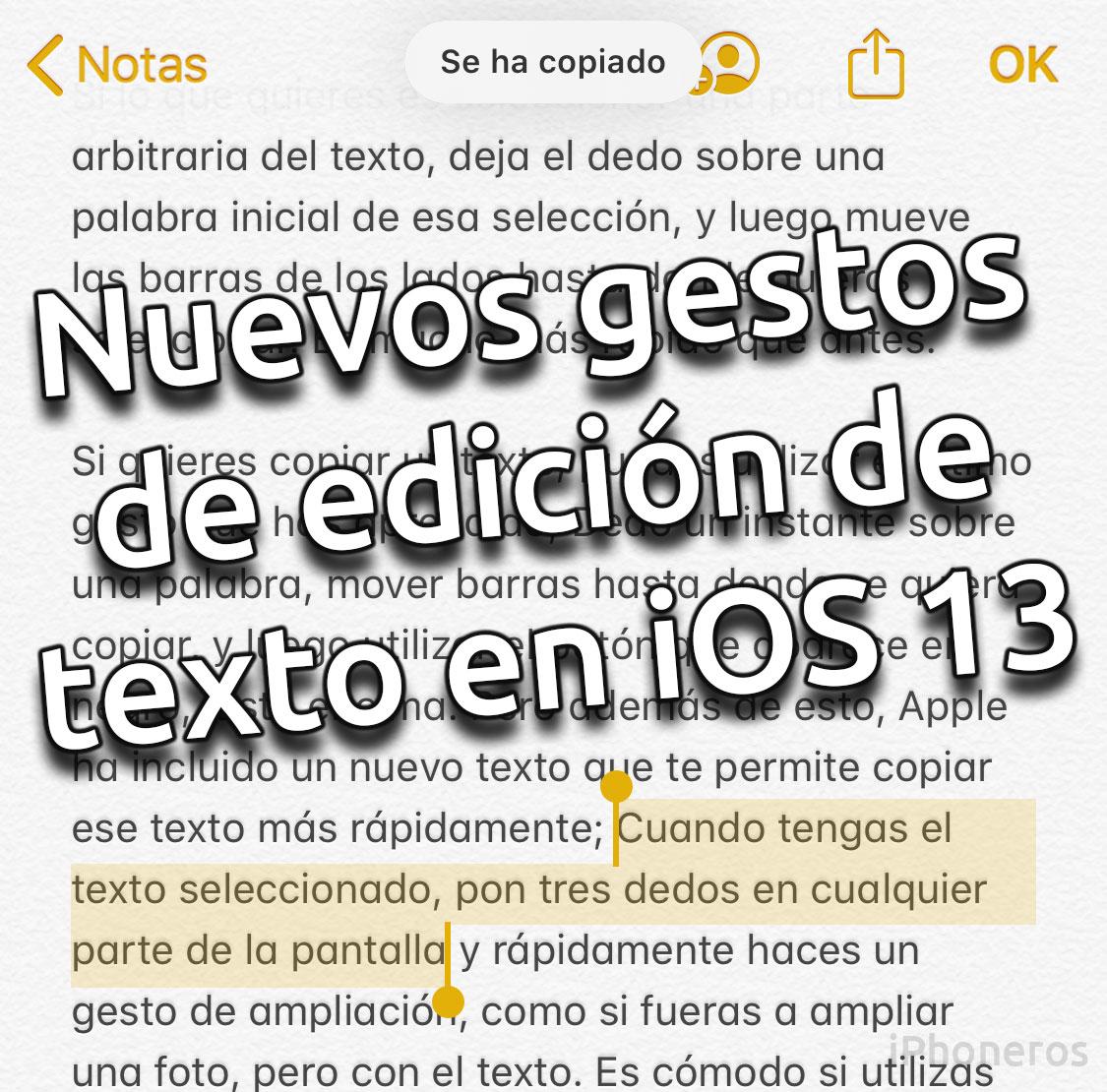 Nuevos gestos de edición de texto en iOS 13
